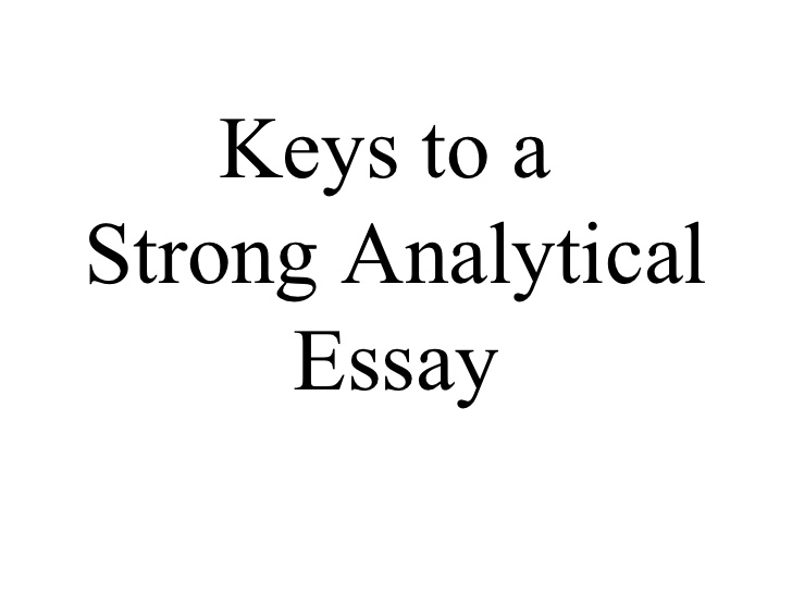 How To Write An Analytical Essay  Essay Writing